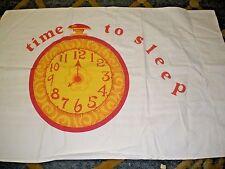 vintage Time To Sleep Clock pillowcase HTF