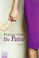 Die Patin: Roman von Gier, Kerstin | Buch | Zustand gut