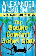 The Double Comfort Safari Club, McCall Smith, Alexander, New Book