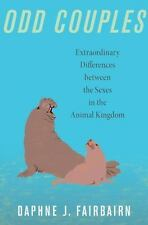 Odd Couples: Extraordinary Differences between the Sexes in the Animal-ExLibrary
