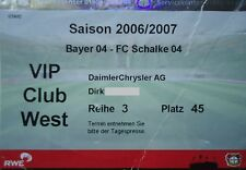 VIP TICKET 2006/07 Bayer 04 Leverkusen - FC Schalke 04