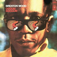 BRENTON WOOD-OOGUM BOOGUM-JAPAN MINI LP CD BONUS TRACK B57