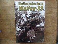 LIVRE Dictionnaire de la Waffen-SS Volume 3 HEIMDAL éditions PANZER DIVISION WW2