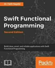 Swift Functional Programming by Dr. Fatih Nayebi (English) Paperback Book Free S