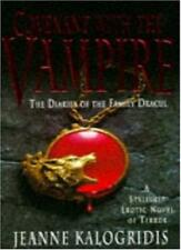 Covenant with the Vampire (The Dairies of the Family Dracul) By Jeanne Kalogrid