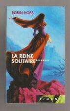 ROBIN HOBB - L ASSASSIN ROYAL 6 - LA REINE SOLITAIRE