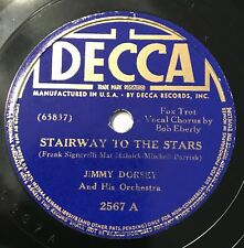 Jimmy Dorsey & his Orchestra Stairway To The Stars /Whisper While We Dance 78RPM