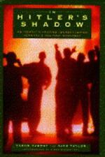 In Hitler's Shadow: An Israeli's Amazing Journey Inside Germany's Neo-Nazi Movem