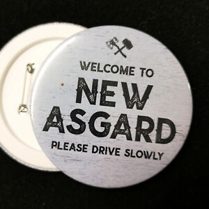 Welcome to New Asgard Pin Button Badge - 77mm / 58mm / 33mm - Avengers - Thor