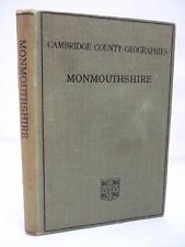 1911 - Monmouthshire by H A Evans - Cambridge County Geographies - Illustrated