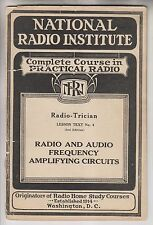 1929 BOOKLET NATIONAL RADIO INSTITUTE - RADIO-TRICIAN No4 AMPLIFYING CIRCUITS
