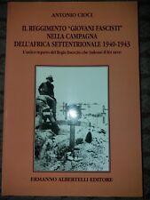 Il reggimento «Giovani fascisti» nella campagna dell'Africa settentrionale
