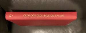 Catalogo Degli Scultori Italiani Giorgio  Mondadori  358 p.