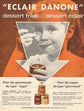 """Publicité 1963  """" ECLAIR DANONE """"  dessert yaourt"""