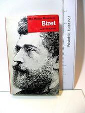VINTAGE BOOK - BIZET - THE MASTER MUSICIANS - WINTON DEAN - J.M DENT & SONS 1975