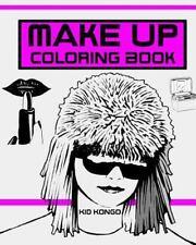 Make up Coloring Book by Kid Kongo (2016, Paperback)