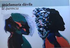 anjelamaría dávila |angelamaria davila|la querencia |Instituto de Cultura| PR