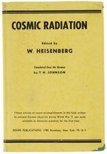 COSMIC RADIATION. Heisenberg Werner. 1946