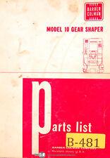 Barber Colman Model 10 Gear Shaper Parts List Manual Year 1968