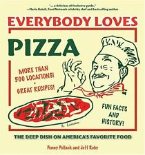 Everybody Loves Pizza: The Deep Dish on Americas