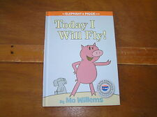 TODAY I WILL FLY! By Mo Willems 1st Edition Printing Hardcover Book Hyperion