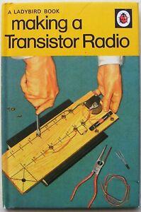 Ladybird Book – Making a Transistor Radio - 724 - Facsimile 2008 - Very Good