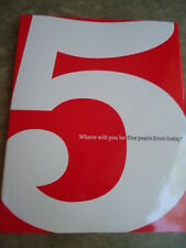 Where Will You Be Five Years From Today? By Dan Zadra © 2009 ISBN:  978-1-932319