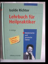 Lehrbuch für Heilpraktiker  Isolde Richter - gebunden 4.Auflage - 757 Seiten