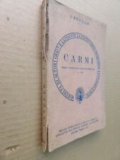 CARMI Catullo Editrice Dante Alighieri 1958 letteratura classici latini libro di
