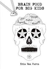 Van Vuren Erin-Brain Food For Big Kids (US IMPORT) BOOK NEW