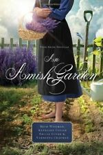 An Amish Garden: Four Amish Novellas by Kathleen Fuller, Beth Wiseman,...