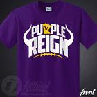 PURPLE REIGN T-Shirt Vikings Skol Chant Kings Minnesota Football Fan Jersey