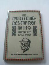 Regimentsgeschichte Regimental History -  Wurt. Reserve Inf. Regiment 119