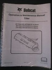 Bobcat Skid Steer TILLER 40, 62, 76 Operation & Maintenance Manual Revised 2015