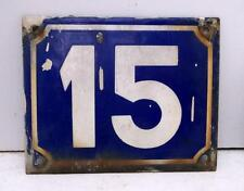 Original Old French Enamel Graniteware House Number Plaque 15 !