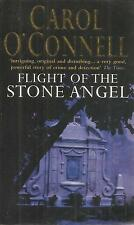 CAROL O'CONNELL FLIGHT OF THE STONE ANGEL