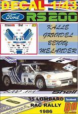 DECAL 1/43 FORD RS200 K.GRUNDEL RAC R. 1986 5th (01)