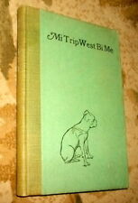 Mi Trip West Bi Me, Scoute's Journey, 1st, SIGNED, HB, Illustrated
