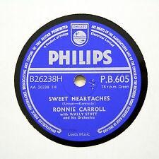 "RONNIE CARROLL ""Sweet Heartaches / Walk Hand In Hand"" (E+) PHILIPS [78 RPM]"