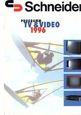 Schneider Original Prospekt / Katalog   TV/Video 1996