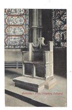 Vintage postcard Archbishop's Chair, Canterbury Cathedral. pmk Canterbury 1910