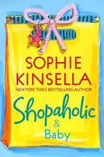Shopaholic & Baby , Kinsella, Sophie
