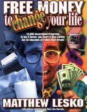 Free Money to Change Your Life [Jan 01, 1997] Lesko, Matthew; Naprawa, Andrew ..