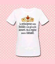 T-shirt donna Le principesse sono bionde e... ma le regine sono more e tatuate!