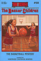 The Basketball Mystery (Boxcar Children) by Gertrude Chandler Warner, NEW Book,