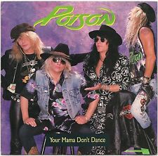 "POISON YOUR MAMA DON'T DANCE + LOOK WHAT THE CAT DRAGGED US 7"" SINGLE 1988 EX/EX"