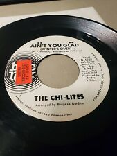 Killer Northern Soul 45 The Chi-Lites Blue Rock Promo Aint You Glad VG+