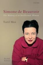 Simone de Beauvoir: The Making of an Intellectual Woman (Paperback or Softback)