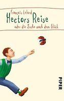 Hectors Reise oder die Suche nach dem Glück von Lelord, ... | Buch | Zustand gut