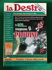 LA DESTRA Anno IV n. 14 - 2006